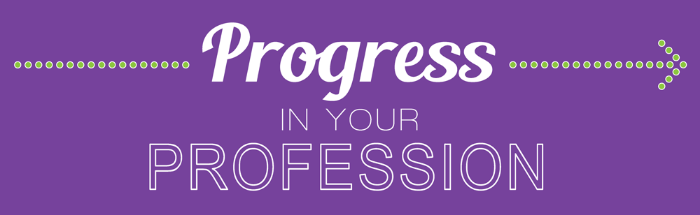 Progress in your Profession
